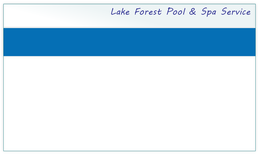 Lake Forest Pool & Spa Service